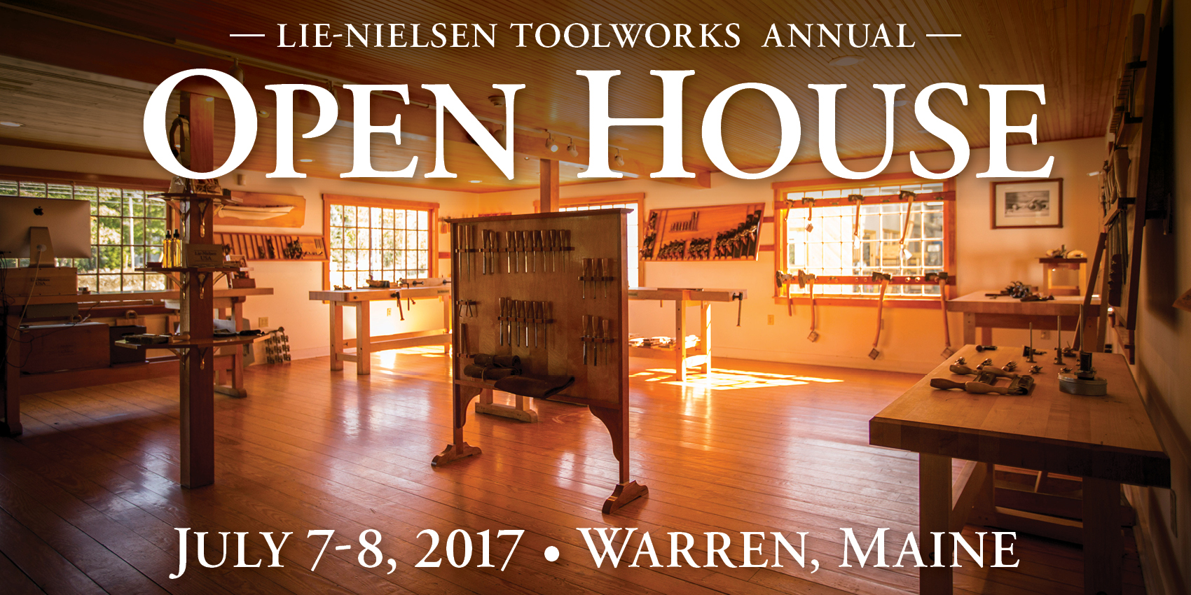Lie-Nielsen Annual Open House: July 7-8, 2017