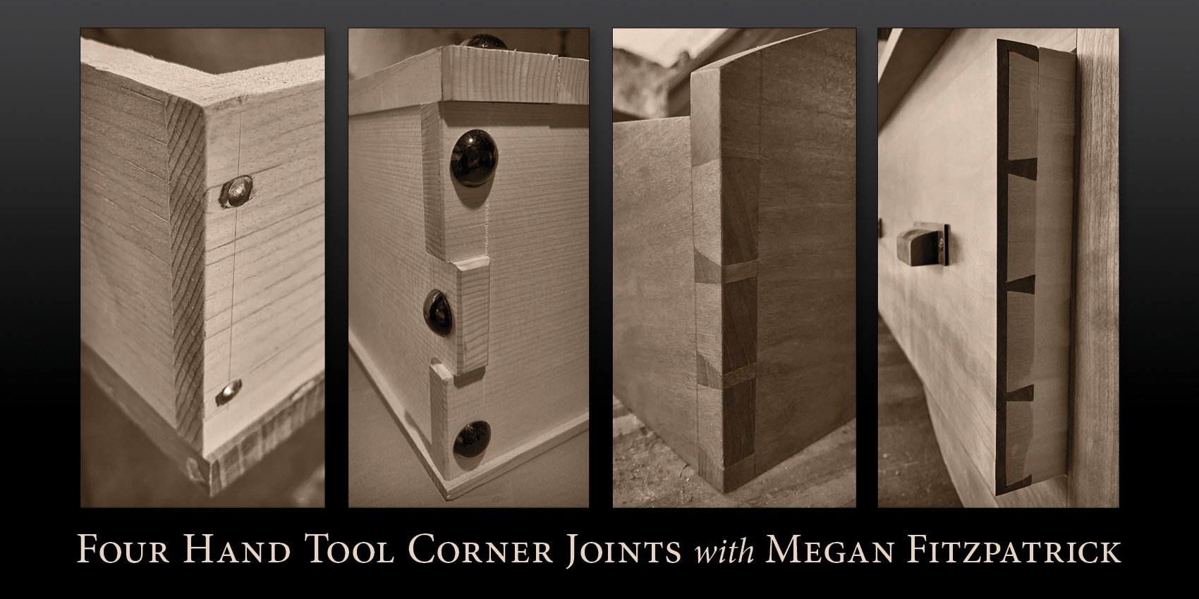 Weekend Workshop: Four Hand Tool Corner Joints, July 20-21
