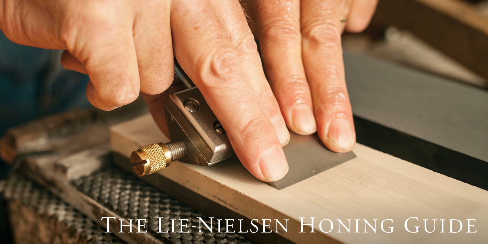The Lie-Nielsen Honing Guide