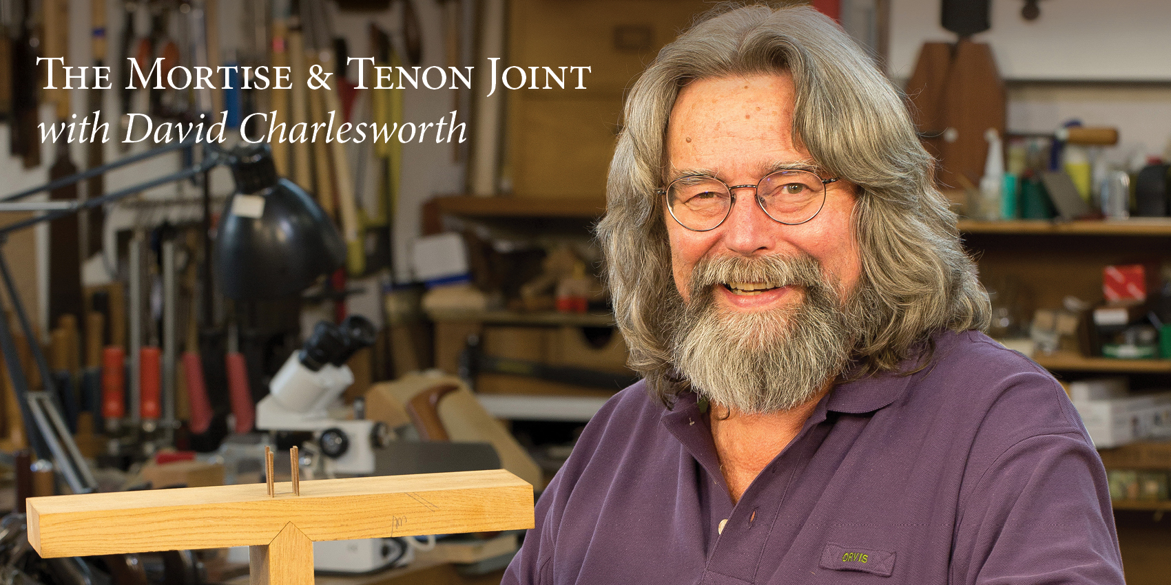 The Mortise & Tenon Joint with David Charlesworth