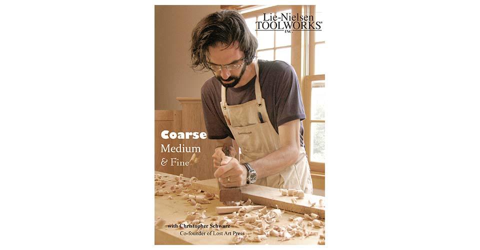 Coarse Medium And Fine Fundamental Woodworking Techniques Lie