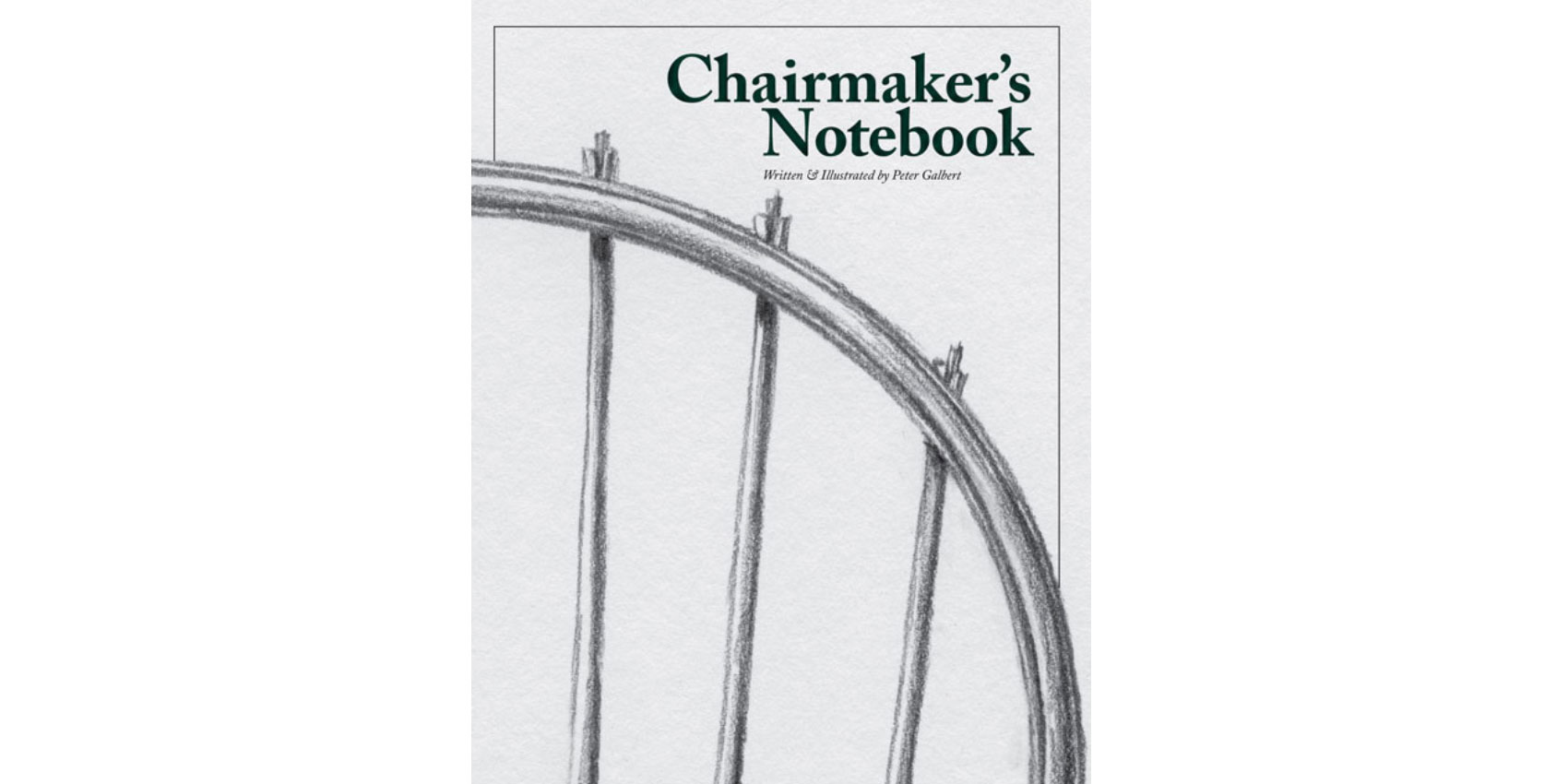 Chairmaker's Notebook
