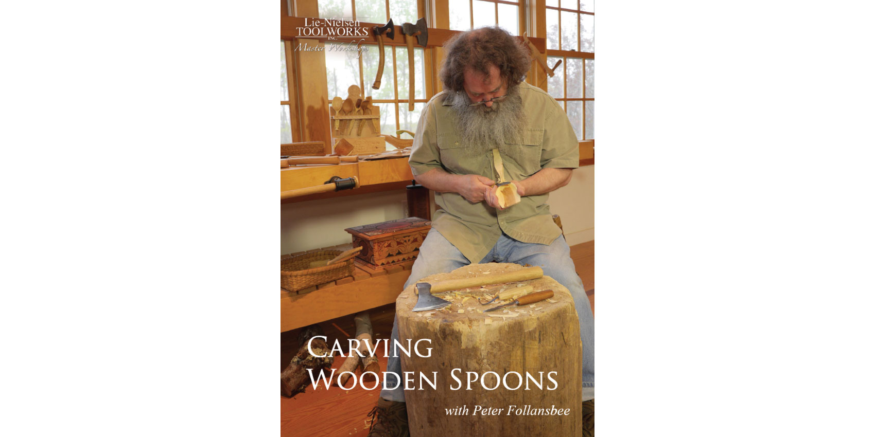 """Carving Wooden Spoons"" with Peter Follansbee"
