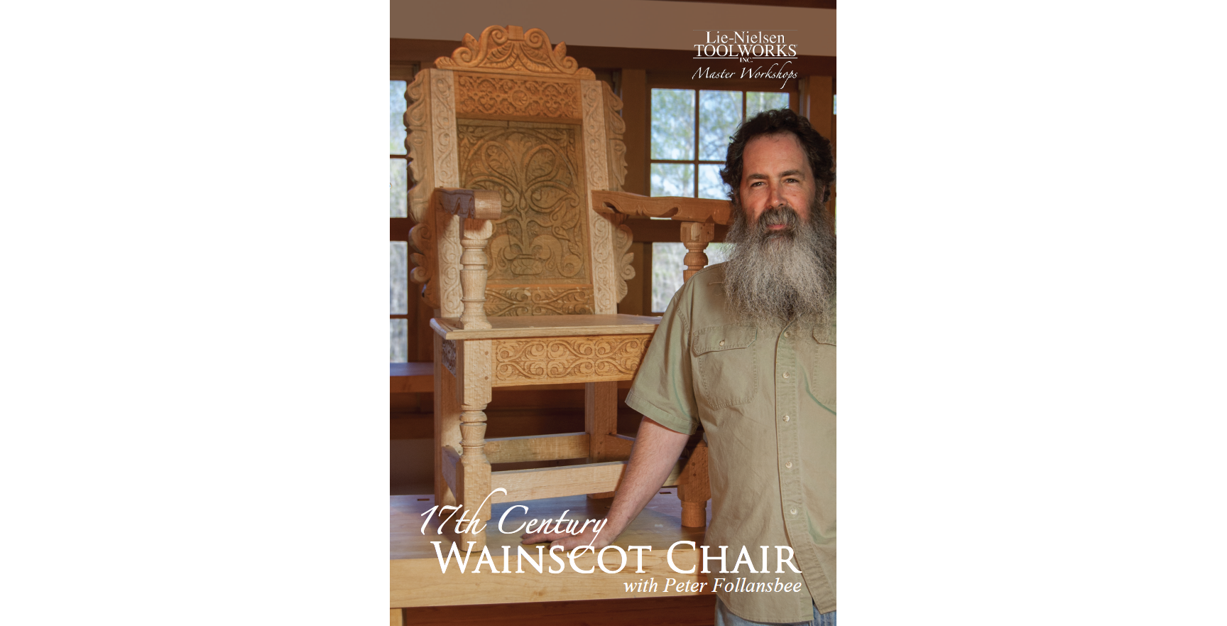 17th Century Wainscot Chair With Peter Follansbee Lie Nielsen Toolworks