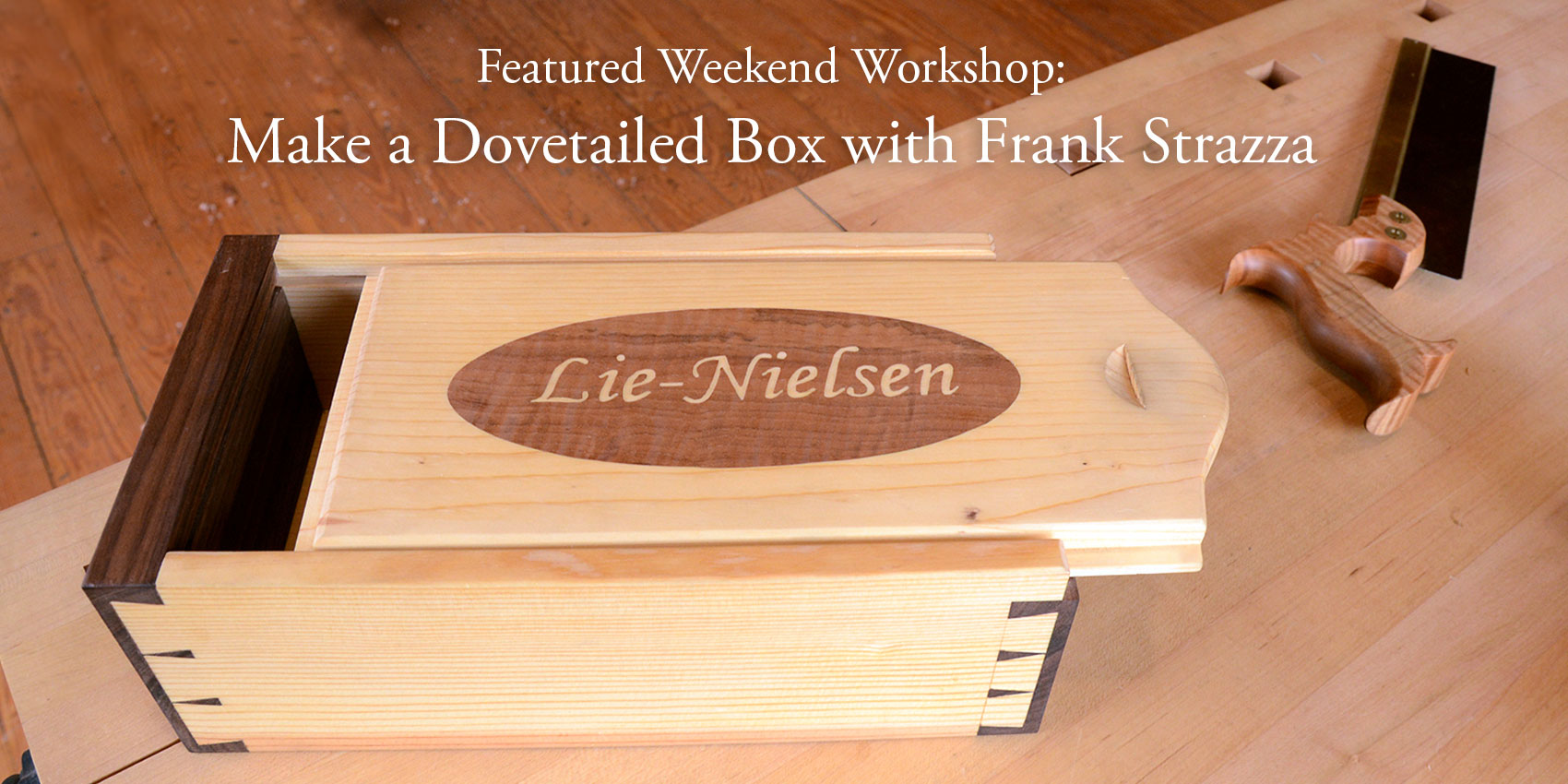 """Make a Dovetailed Box"" with Frank Strazza"